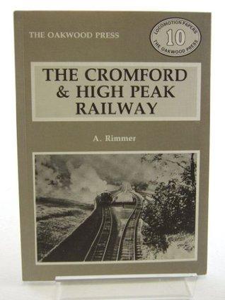 Cromford and High Peak Railway (Locomotion Papers 10)