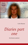 Diaries part one: the hottest summer