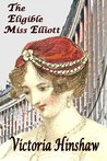 The Eligible Miss Elliott