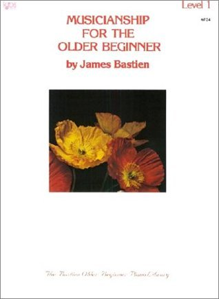 Musicianship for the Older Beginner: Level 1