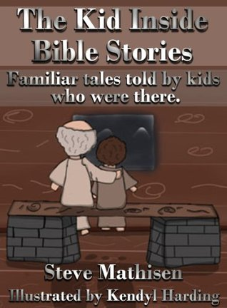 The Kid Inside Bible Stories