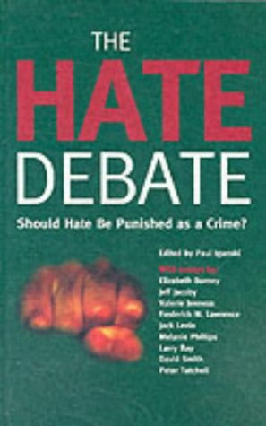 The Hate Debate: Should Hate be Punished as a Crime?