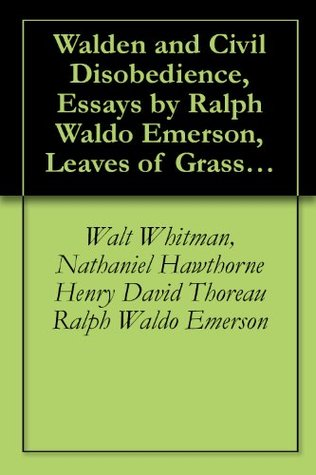 Walden And Civil Disobedience Essays By Ralph Waldo Emerson Leaves