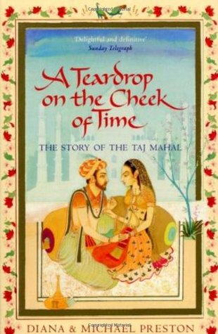 Taj Mahal Passion And Genius At The Heart Of The Moghul Empire By