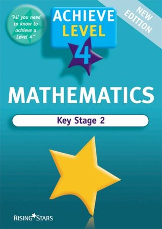 Achieve Maths Level 4 Revision Book (Achieve Revision and Practice Question Books for Key Stage 2)