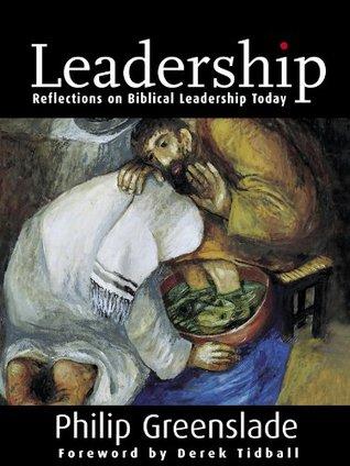 Leadership: Reflections on Biblical Leadership Tod...