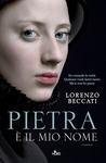 Pietra è il mio nome by Lorenzo Beccati