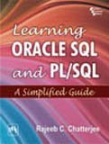Learning Oracle SQL & PLSQL : A Simlified Guide