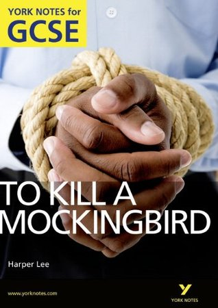 """To Kill A Mockingbird"" A4 Gcse (York Notes)"