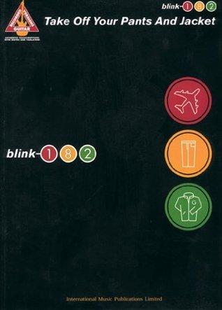 Take Off Your Pants & Jacket - Blink 182: Guitar Tab