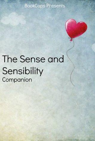 The Sense and Sensibility Companion