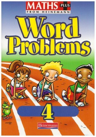 Maths Plus: Word Problems 4 Pupil Book