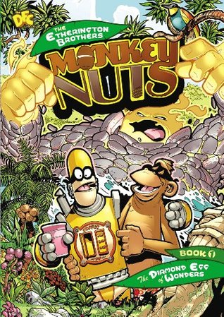 DFC Library: Monkey Nuts: The Diamond Egg of Wonders