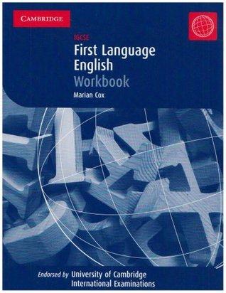 First Language English:  Igcse Workbook