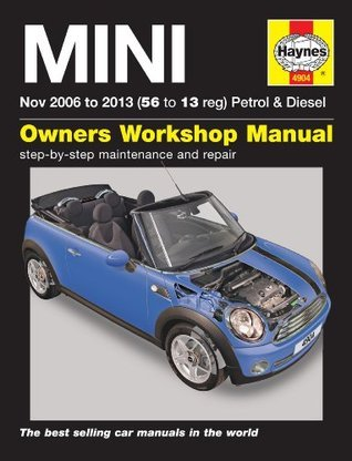 MINI Petrol & Diesel Service and Repair Manual: 2006-2013
