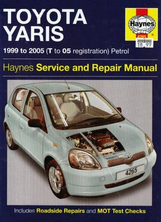 toyota yaris petrol service and repair manual 1999 to 2005 by rh goodreads com 2007 toyota yaris owners manual 2007 toyota yaris service manual
