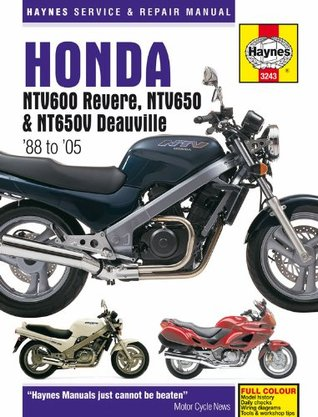 Honda Ntv600 Revere, Ntv650 And Ntv650 V Deauville Service And Repair Manual: 1988 To 2005