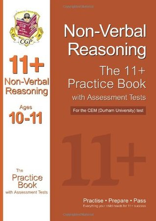 11+ Non-verbal Reasoning Practice Book with Assessment Tests (Age 10-11) for the CEM Test (11+ Verbal Reasoning)