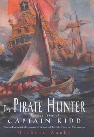 Ebook The Pirate Hunter by Richard Zacks TXT!