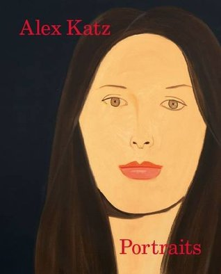 Alex Katz: Portraits