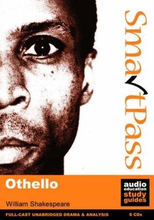 Othello: Smartpass Audio Education Study Guide