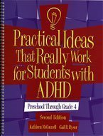 Practical Ideas That Really Work for Students with ADHD: Preschool-4th Grade (Book Only)