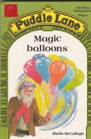 Magic Balloons (Puddle Lane Series 2 Book 10)