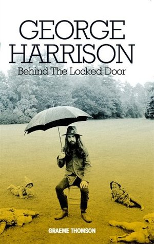 George Harrison: Behind the Locked Door