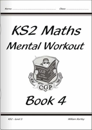 Ks2 Maths Mental Workout: Level 3 Book 4