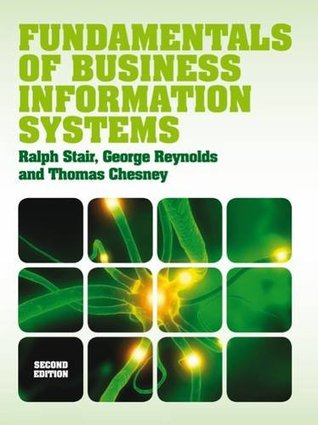 Fundamentals of Business Information Systems (with Coursemate & eBook Access Card)