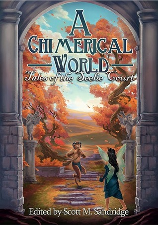 A Chimerical World by Scott M. Sandridge
