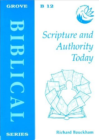 Scripture And Authority Today