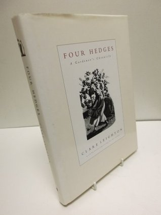 Four Hedges: A Gardener's Chronicle