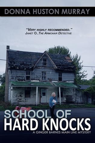 School of Hard Knocks (A Ginger Barnes Main Line Mystery, #3)