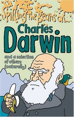 Spilling The Beans On Charles Darwin