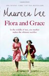 Flora and Grace by Maureen Lee