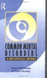 Common Mental Disorders: A Bio Social Model