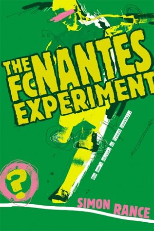 The FC Nantes Experiment: One Man's Odyssey of French Football