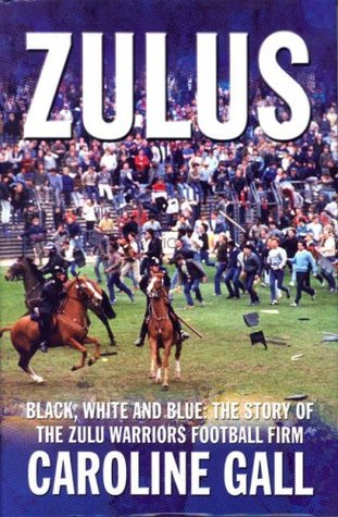 Zulus: A Football Hooligan Gang