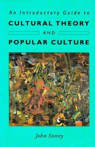 An Introductory Guide to Cultural Theory and Popular Culture