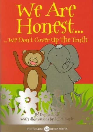 We Are Honest -: - We Don't Cover Up the Truth