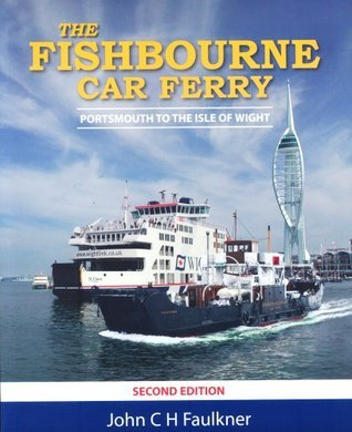 The Fishbourne Car Ferry: Portsmouth to the Isle of Wight: Wright Connnection
