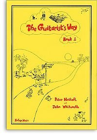 The Guitarist's Way - Book 1