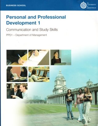 Personal and Professional Development 1 Communication and Study Skills (Custom Book Edition)