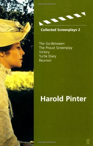 Collected Screenplays 2: The Go-Between / The Proust Screenplay / Victory / Turtle Diary / Reunion