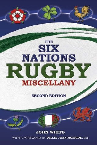 Six Nations Rugby Miscellany