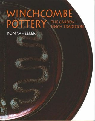 Winchcombe Pottery: The Cardew-Finch Tradition