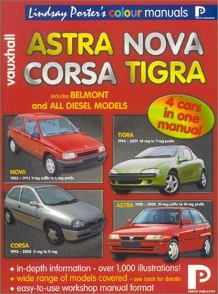 Vauxhall Astra, Nova, Corsa, Tigra Colour Workshop Manual