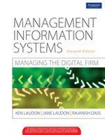 Management Information System: Managing the Digital Firm