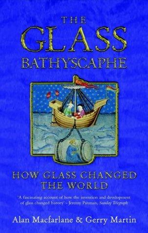 The Glass Bathyscaphe